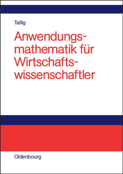 Anwendungsmathematik für Wirtschaftswissenschaftler als Buch