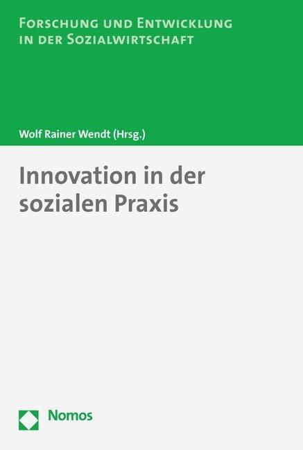 Innovation in der sozialen Praxis als Buch