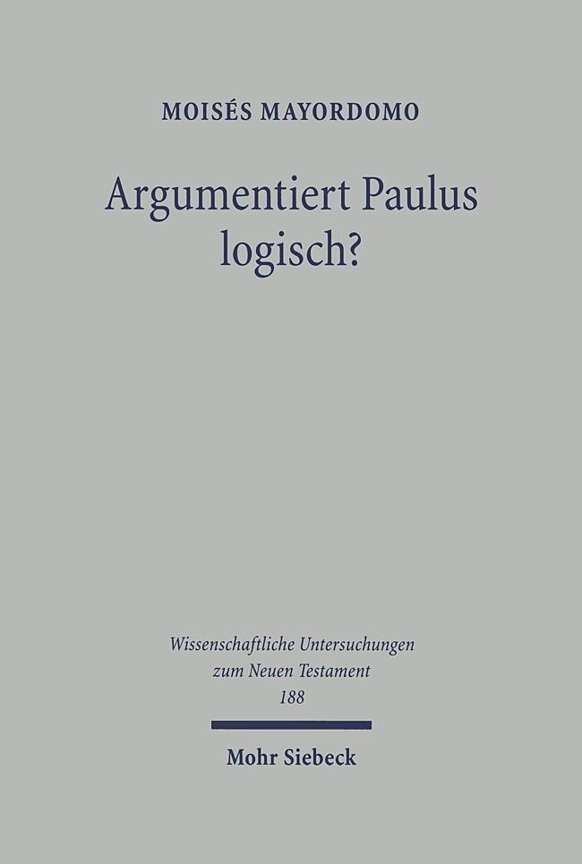 Argumentiert Paulus logisch? als Buch