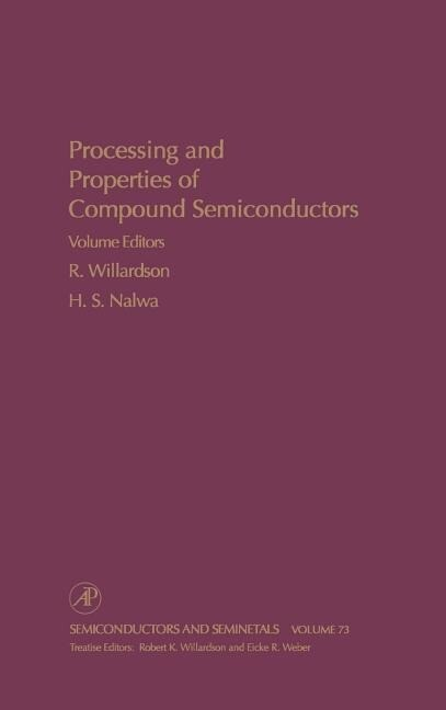 Processing and Properties of Compound Semiconductors als Buch