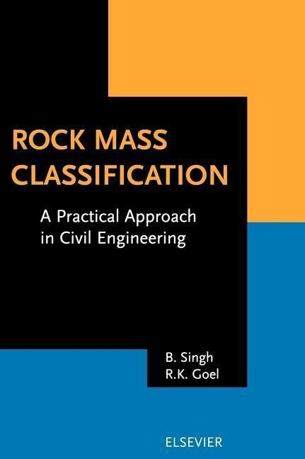 Rock Mass Classification: A Practical Approach in Civil Engineering als Buch