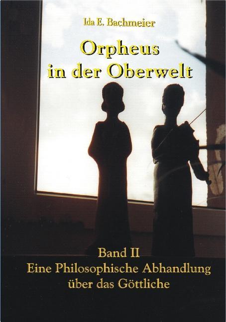 Orpheus in der Oberwelt Band II als Buch