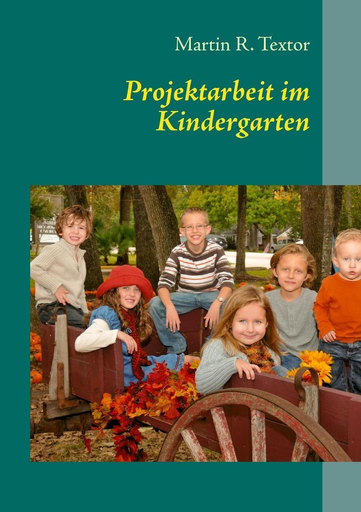 Projektarbeit im Kindergarten als Buch