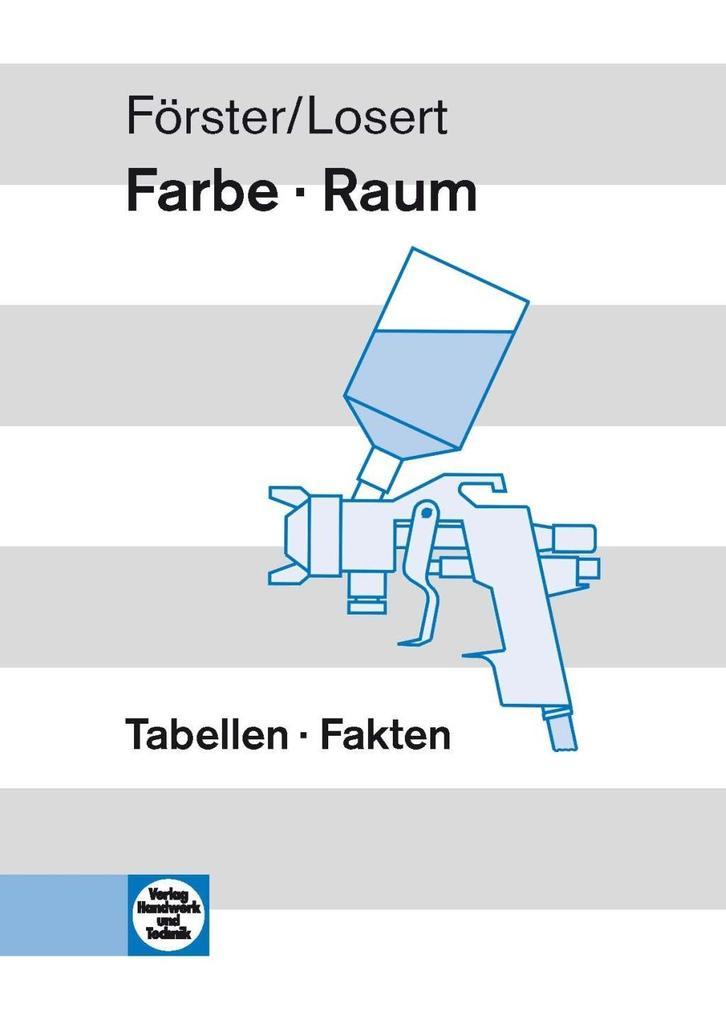 Farbe - Raum. Tabellen - Fakten als Buch