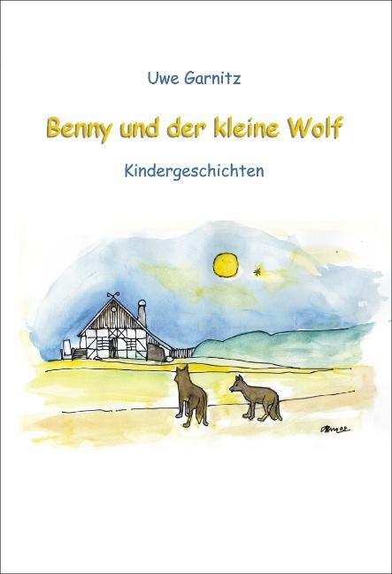 Benny und der kleine Wolf als Buch