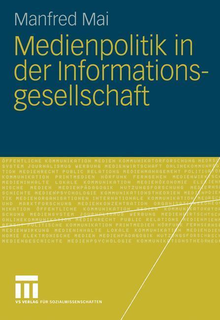 Medienpolitik in der Informationsgesellschaft als Buch