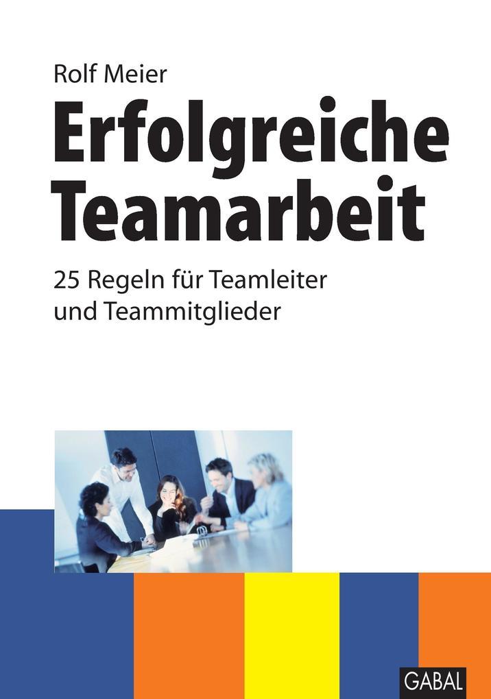 Erfolgreiche Teamarbeit als Buch