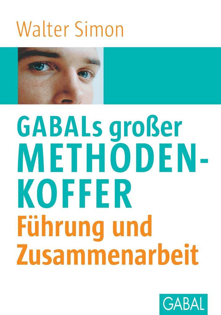 GABALs grosser Methodenkoffer. Führung als Buch
