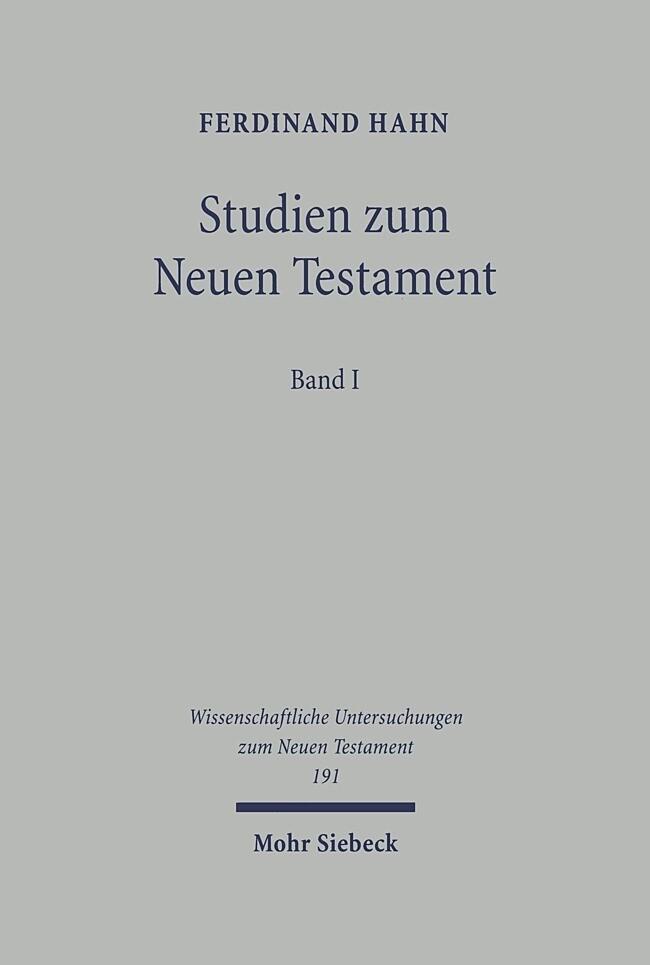 Studien zum Neuen Testament 1 als Buch
