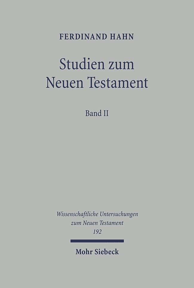 Studien zum Neuen Testament 2 als Buch