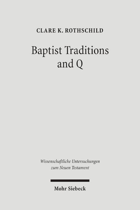 Baptist Traditions and Q als Buch