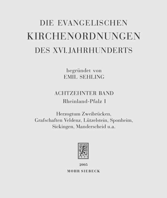 Die evangelischen Kirchenordnungen des XVI. Jahrhunderts XVIII als Buch