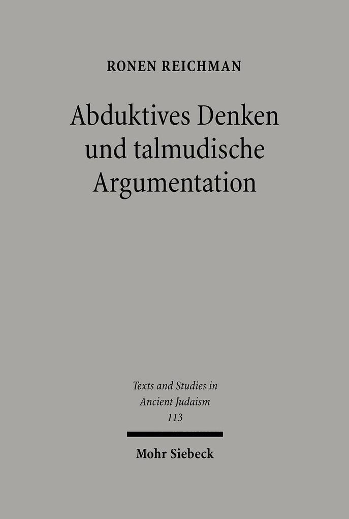 Abduktives Denken und talmudische Argumentation als Buch