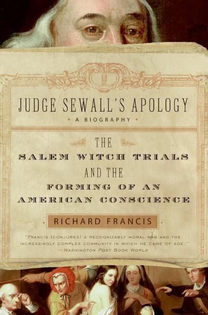 Judge Sewall's Apology: The Salem Witch Trials and the Forming of an American Conscience als Taschenbuch