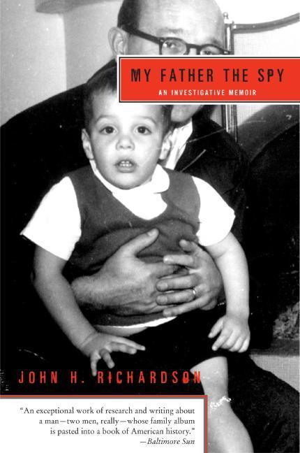 My Father the Spy: An Investigative Memoir als Taschenbuch