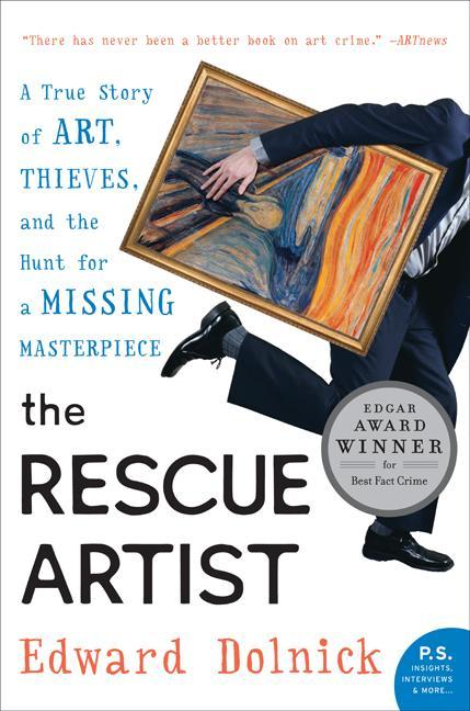 The Rescue Artist: A True Story of Art, Thieves, and the Hunt for a Missing Masterpiece als Taschenbuch