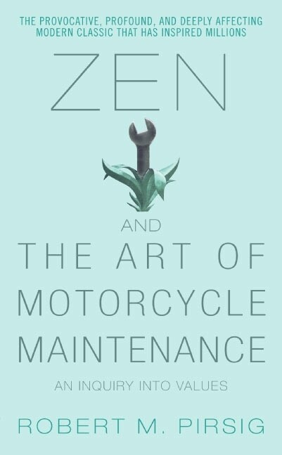 Zen and the Art of Motorcycle Maintenance als Taschenbuch