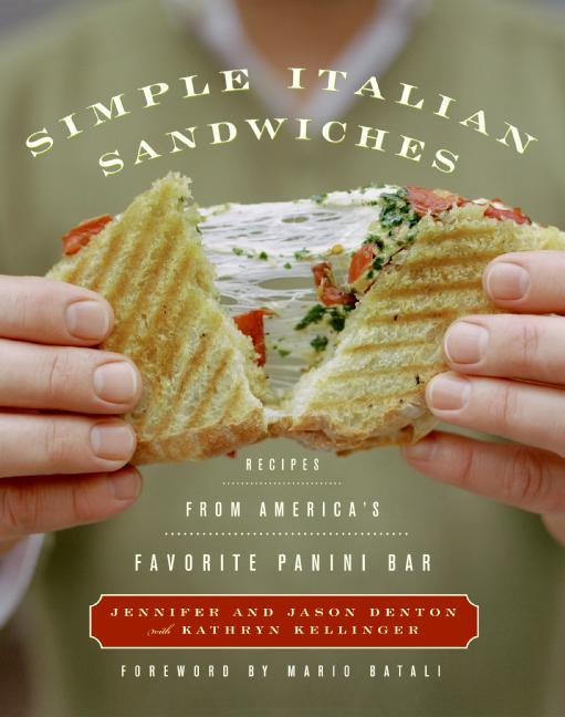 Simple Italian Sandwiches: Recipes from America's Favorite Panini Bar als Buch