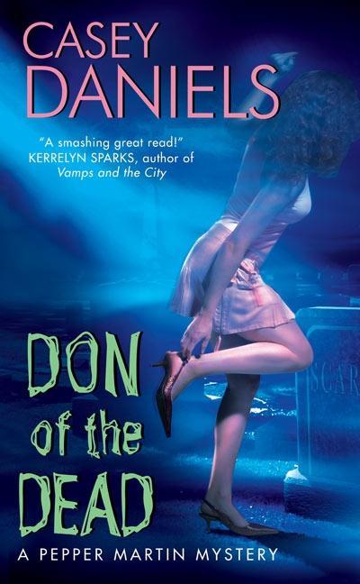 Don of the Dead: A Pepper Martin Mystery als Taschenbuch