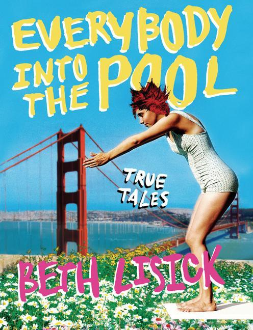 Everybody Into the Pool: True Tales als Taschenbuch
