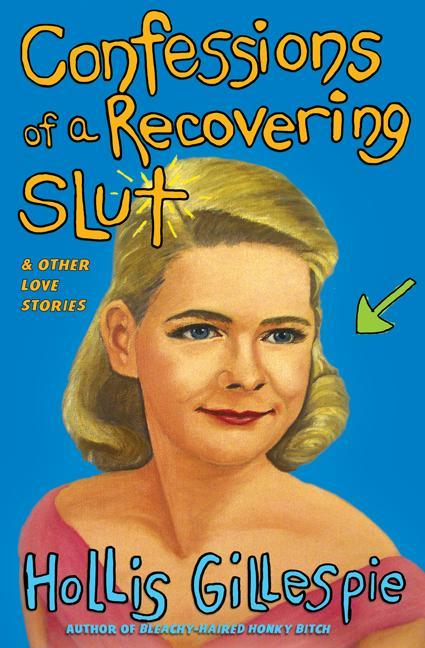 Confessions of a Recovering Slut: And Other Love Stories als Taschenbuch