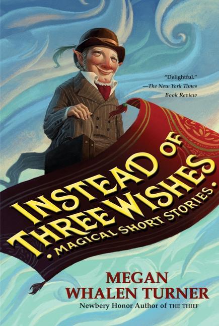 Instead of Three Wishes: Magical Short Stories als Taschenbuch