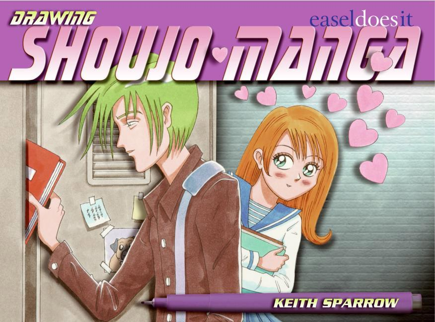 Drawing Shoujo Manga: Easel-Does-It als Taschenbuch
