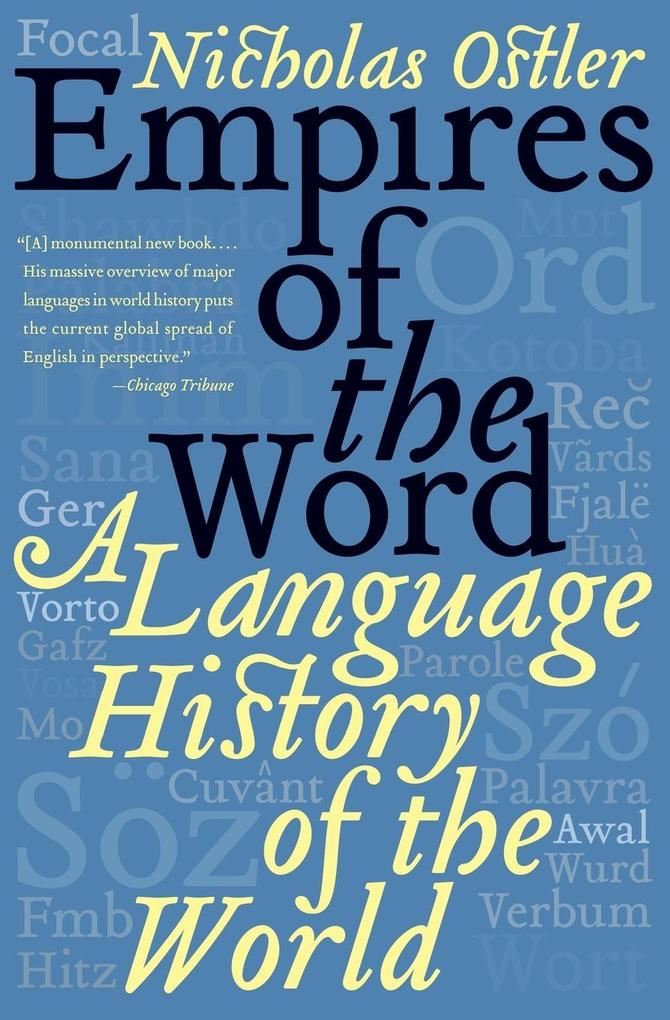 Empires of the Word: A Language History of the World als Taschenbuch