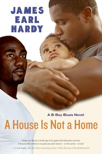 A House Is Not a Home: A B-Boy Blues Novel als Taschenbuch