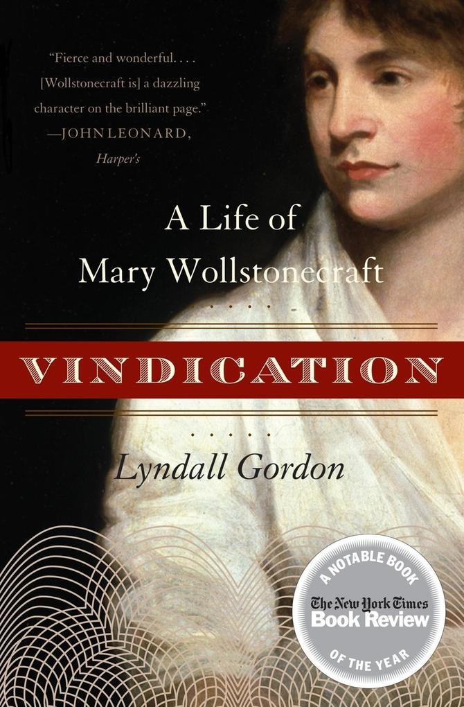 Vindication: A Life of Mary Wollstonecraft als Taschenbuch