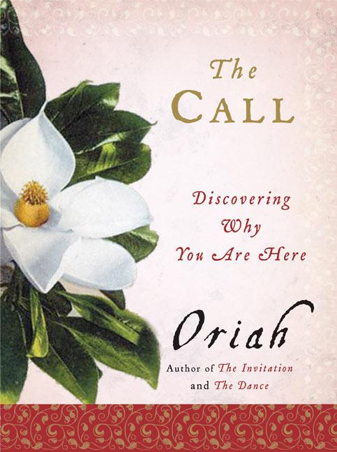 The Call: Discovering Why You Are Here als Taschenbuch