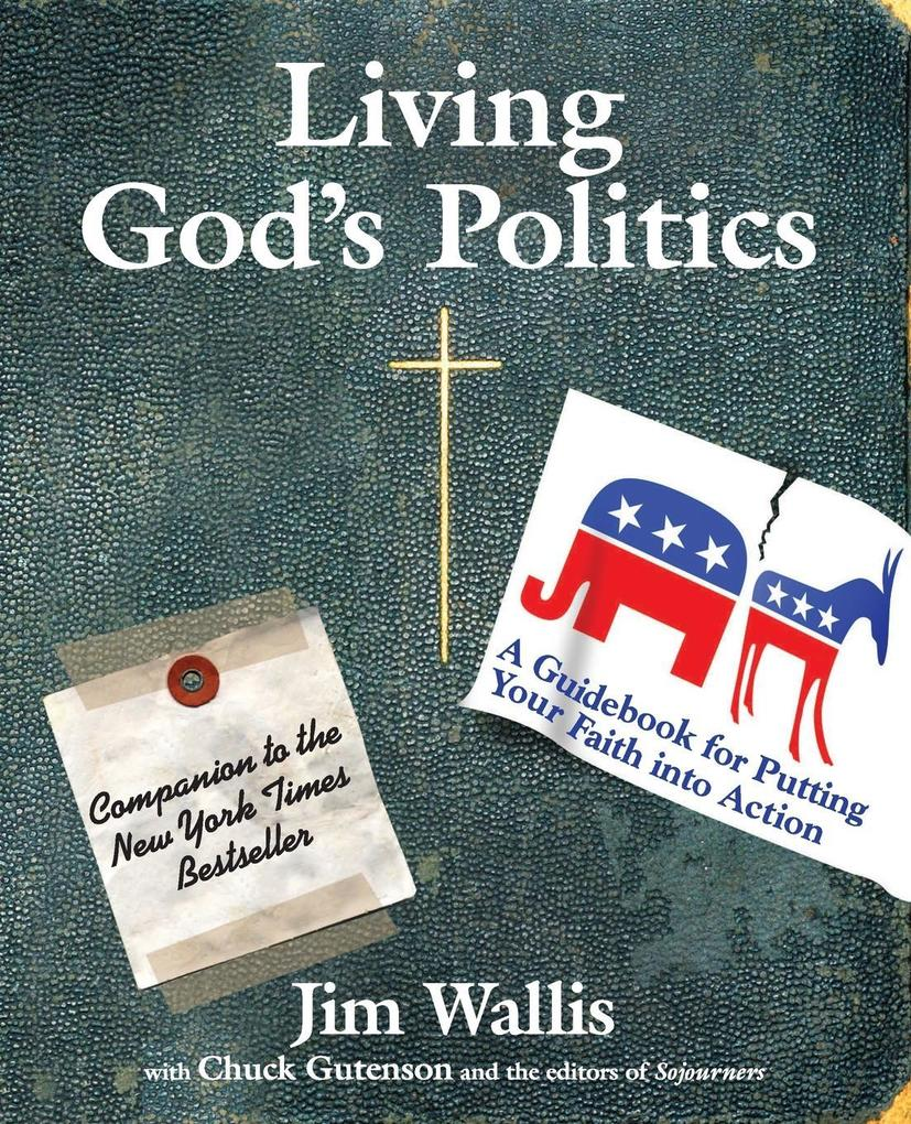 Living God's Politics: A Guide to Putting Your Faith Into Action als Taschenbuch
