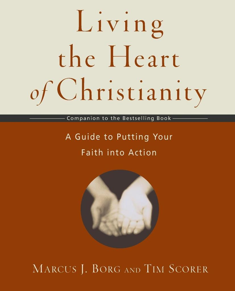 Living the Heart of Christianity als Taschenbuch