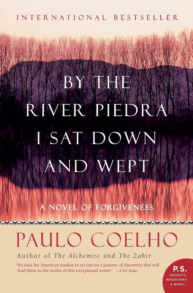 By the River Piedra I Sat Down and Wept: A Novel of Forgiveness als Taschenbuch