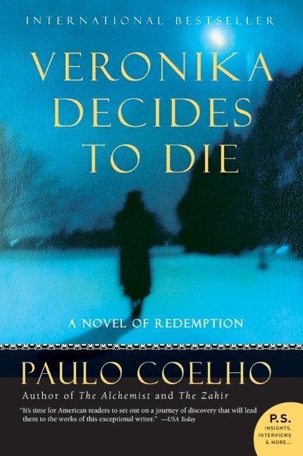 Veronika Decides to Die: A Novel of Redemption als Taschenbuch