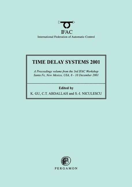 Time Delay Systems 2001 als Buch
