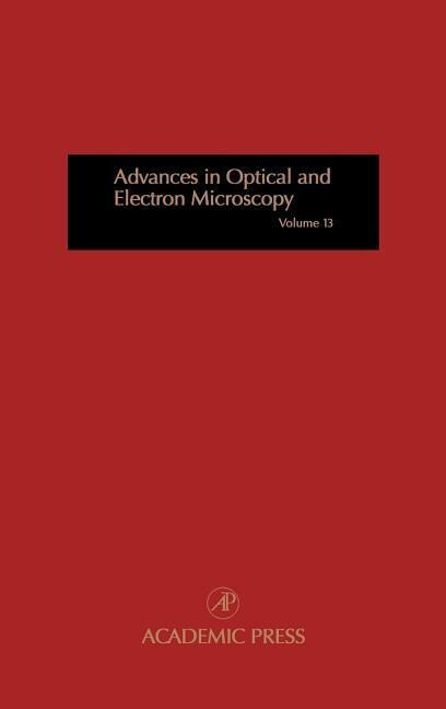 Advances in Optical and Electron Microscopy als Buch