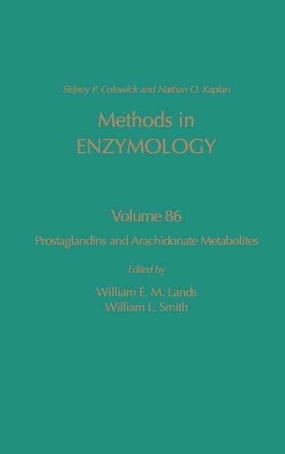 Prostaglandins and Arachidonate Metabolites: Volume 86: Prostglandins and Arachidonate Metabolites als Buch