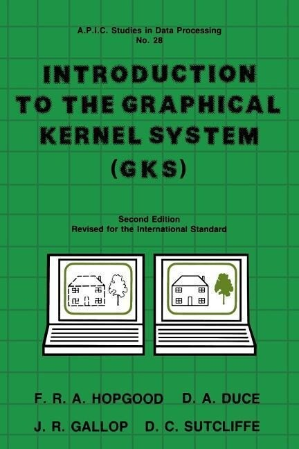 Introduction to the Graphical Kernal System (Gks) als Taschenbuch