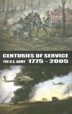 Centuries of Service: The U.S. Army 1775-2005 als Taschenbuch