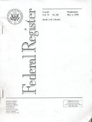 Federal Register, V. 70, No. 85, Wednesday, May 4, 2005 als Taschenbuch