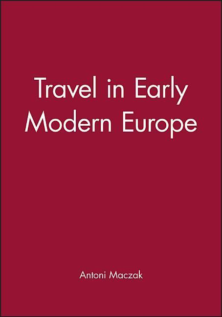 Travel in Early Modern Europe als Buch