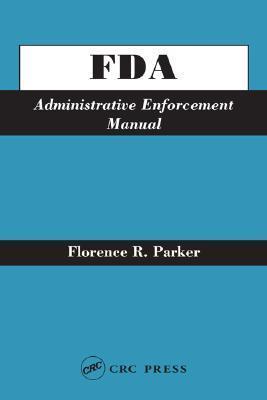 FDA Administrative Enforcement Manual als Buch