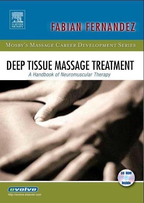 Deep Tissue Massage Treatment: A Handbook of Neuromuscular Therapy als Taschenbuch