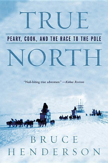 True North: Peary, Cook, and the Race to the Pole als Buch