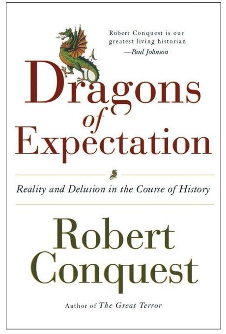 The Dragons of Expectation: Reality and Delusion in the Course of History als Taschenbuch