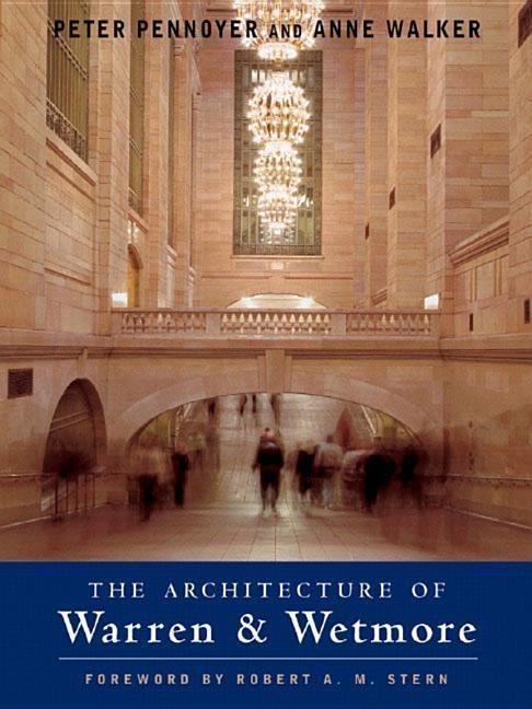 The Architecture of Warren & Wetmore als Buch