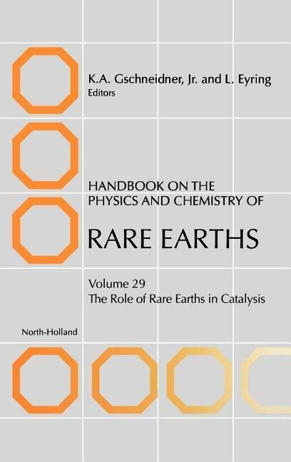 Handbook on the Physics and Chemistry of Rare Earths: The Role of Rare Earths in Catalysis als Buch