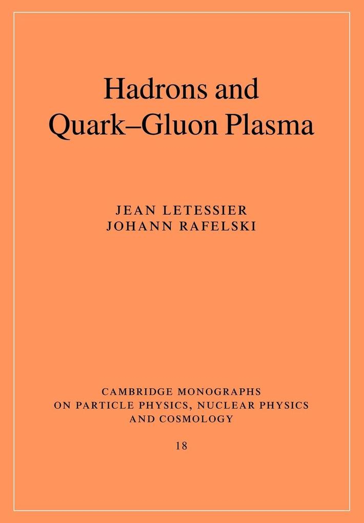 Hadrons and Quark-Gluon Plasma als Buch