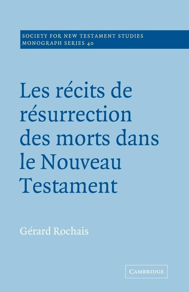 Les Recits de Resurrection Des Morts Dans Le Nouveau Testament als Buch